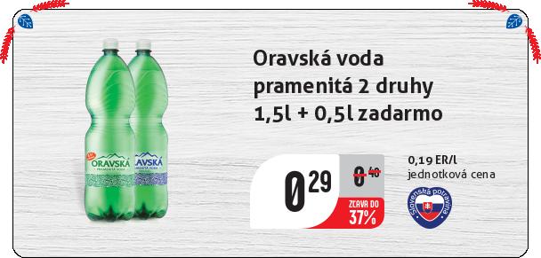 Oravská voda  pramenitá 2 druhy 1,5l + 0,5l zadarmo
